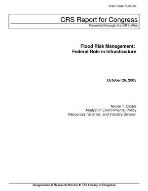 Flood Risk Management: Federal Role in Infrastructure