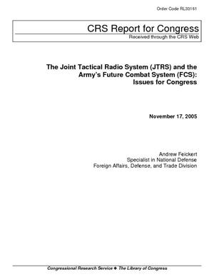 The Joint Tactical Radio System (JTRS) and the Army's Future Combat System (FCS): Issues for Congress