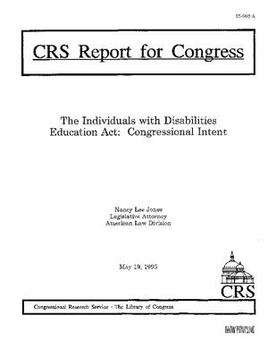 The Individuals with Disabilities Education Act: Congressional Intent