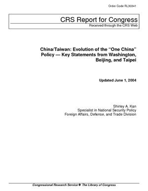 "China/Taiwan: Evolution of the ""One China"" Policy - Key Statements from Washington, Beijing, and Taipei"