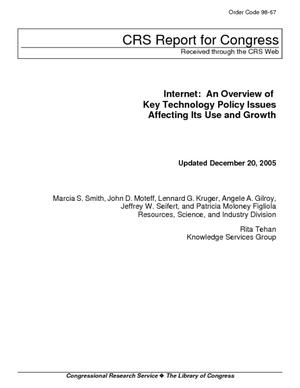 Internet: An Overview of Key Technology Policy Issues Affecting Its Use and Growth
