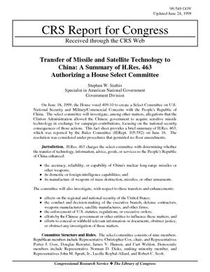 Transfer of Missile and Satellite Technology to China: A Summary of H.Res. 463 Authorizing a House Select Committee