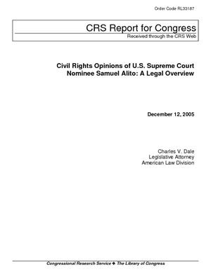 Civil Rights Opinions of U.S. Supreme Court Nominee Samuel Alito: A Legal Overview