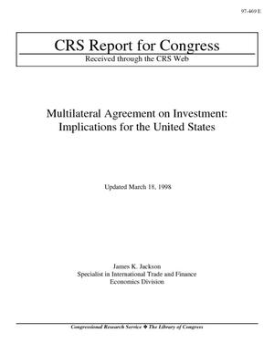 Multilateral Agreement on Investment: Implications for the United States