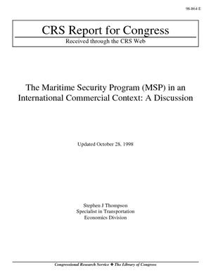 The Maritime Security Program (MSP) in an International Commercial Context: A Discussion
