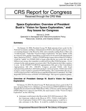 "Space Exploration: Overview of President Bush's ""Vision for Space Exploration,"" and Key Issues for Congress"