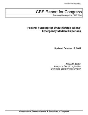 Federal Funding for Unauthorized Aliens' Emergency Medical Expenses