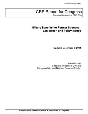 Military Benefits for Former Spouses: Legislation and Policy Issues