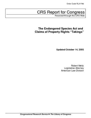 "The Endangered Species Act and Claims of Property Rights ""Takings"""