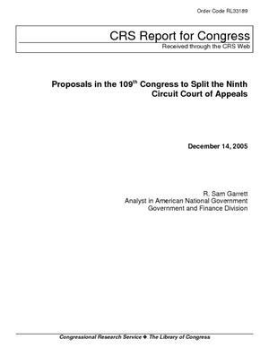 Proposals in the 109th Congress to Split the Ninth Circuit Court of Appeals