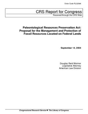 Paleontological Resources Preservation Act: Proposal for the Management and Protection of Fossil Resources Located on Federal Lands
