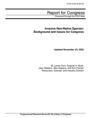 Invasive Non-Native Species: Background and Issues for Congress