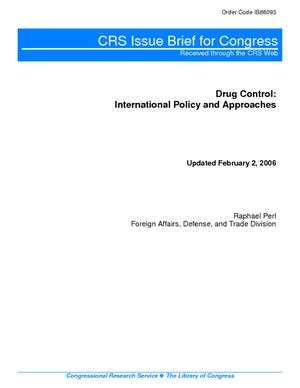 Drug Control: International Policy and Approaches