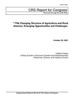 The Changing Structure of Agriculture and Rural America: Emerging Opportunities and Challenges