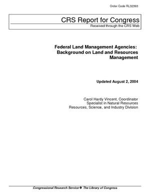 Federal Land Management Agencies: Background on Land and Resources Management