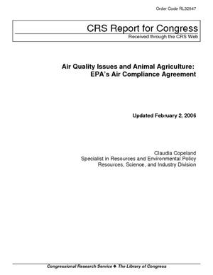 Air Quality Issues and Animal Agriculture: EPA's Air Compliance Agreement
