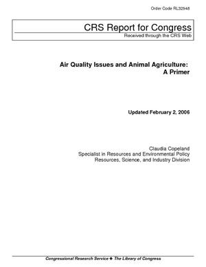 Air Quality Issues and Animal Agriculture: A Primer