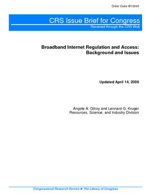 Broadband Internet Regulation and Access: Background and Issues