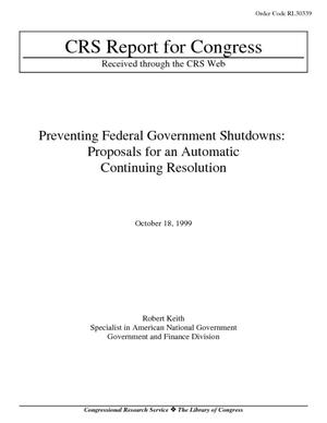 Preventing Federal Government Shutdowns: Proposals for an Automatic Continuing Resolution