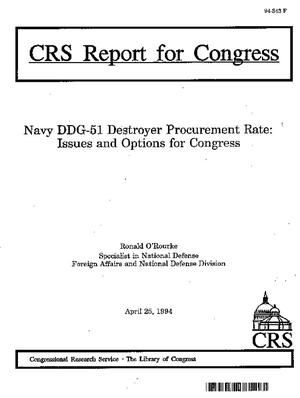 Navy DDG-51 Destroyer Procurement Rate: Issues and Options for Congress