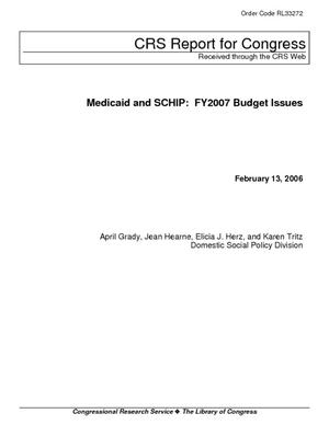 Medicaid and SCHIP: FY2007 Budget Issues