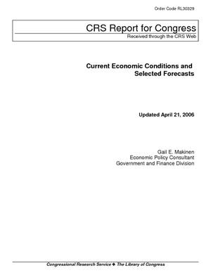 Current Economic Conditions and Selected Forecasts