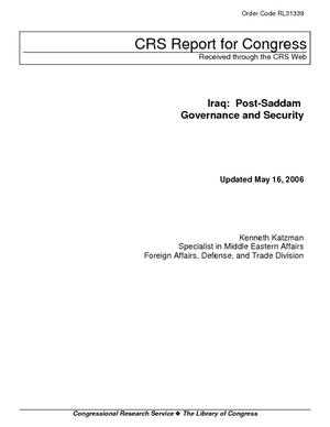 Iraq: Post-Saddam Governance and Security