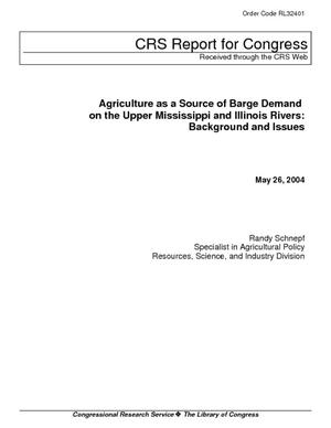 Agriculture as a Source of Barge Demand on the Upper Mississippi and Illinois Rivers: Background and Issues