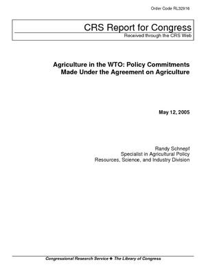 Agriculture in the WTO: Policy Commitments Made Under the Agreement on Agriculture