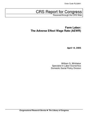 Farm Labor: The Adverse Effect Wage Rate (AEWR)