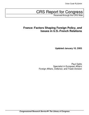 France: Factors Shaping Foreign Policy, and Issues in U.S.-French Relations