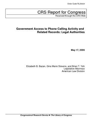 Government Access to Phone Calling Activity and Related Records: Legal Authorities
