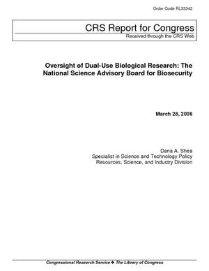 Oversight of Dual-Use Biological Research: The National Science Advisory Board for Biosecurity