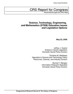 Science, Technology, Engineering, and Mathematics (STEM) Education Issues and Legislative Options