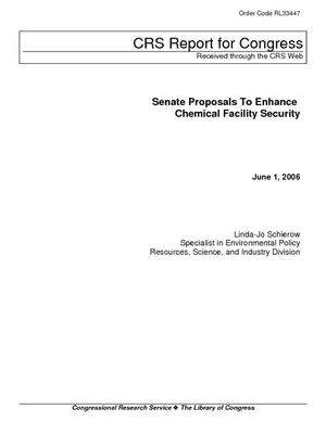 Senate Proposals to Enhance Chemical Facility Security