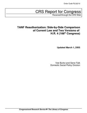 TANF Reauthorization: Side-by-Side Comparison of Current Law and Two Versions of H.R. 4 (108th Congress)