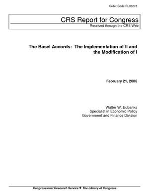 The Basel Accords: The Implementation of II and the Modification of I