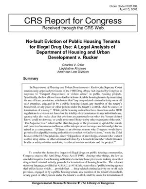 No-fault Eviction of Public Housing Tenants for Illegal Drug Use: A Legal Analysis of Department of Housing and Urban Development v. Rucker