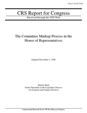 The Committee Markup Process in the House of Representatives