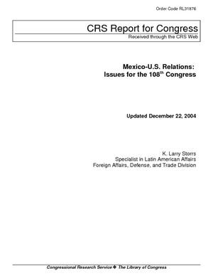Mexico-U.S. Relations: Issues for the 108th Congress