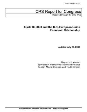 Trade Conflict and the U.S.-European Union Economic Relationship