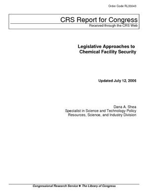 Legislative Approaches to Chemical Facility Security