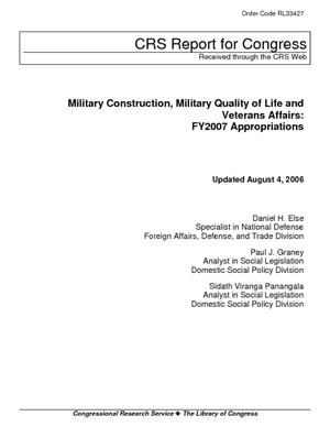 Military Construction, Military Quality of Life and Veterans' Affairs, FY2007 Appropriations