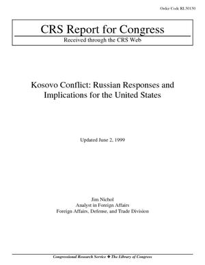 Kosovo Conflict: Russian Responses and Implications for the United States