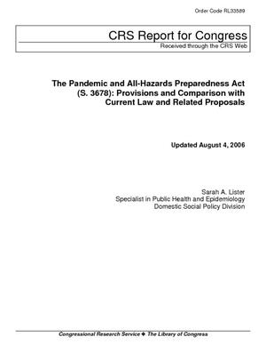 The Pandemic and All-Hazards Preparation Act (S. 3678): Provisions and Comparison with Current Law and Related Proposals