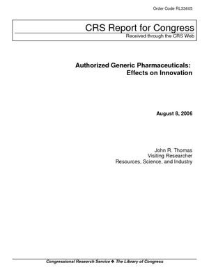 Authorized Generic Pharmaceuticals: Effects on Innovation