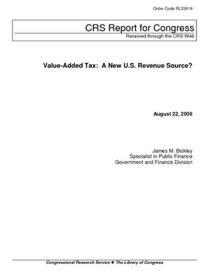 Value-Added Tax: A New U.S. Revenue Source?