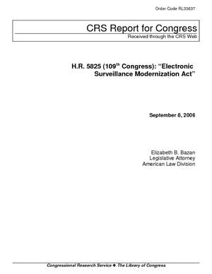 "H.R. 5825 (109th Congress): ""Electronic Surveillance Modernization Act"""