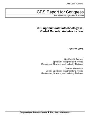 U.S. Agricultural Biotechnology in Global Markets: An Introduction