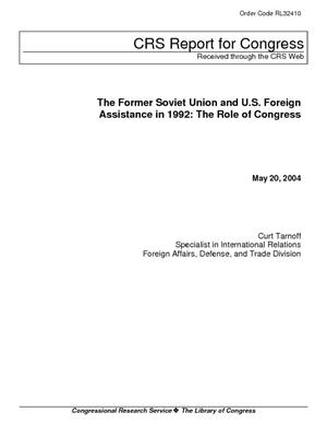 The Former Soviet Union and U.S. Foreign Assistance in 1992: The Role of Congress